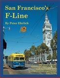 San Francisco's F-Line, Peter Ehrlich, 1466937394