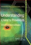 Understanding China's Provinces, Rongxing Guo and Luc Changlei Guo, 1493737392