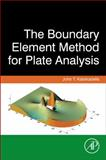 The Boundary Element Method for Plate Analysis, Katsikadelis, John T., 012416739X