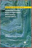 Intellectual Property Rights in Agricultural Biotechnology, Erbisch, Frederic H., 0851997392