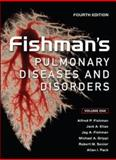 Fishman's Pulmonary Diseases and Disorders, Fishman, Alfred P. and Elias, Jack A., 0071457399