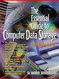 Essential Guide to Computer Data Storage : From Floppy to DVD, Khurshudov, Andrei, 0130927392