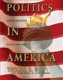 Politics in America, Thomas R. Dye and Tucker Gibson, 0131917390