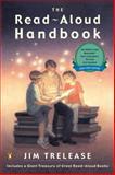 The Read-Aloud Handbook, Jim Trelease, 0143037390