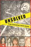 Unsolved, Robert J. Hoshowsky, 1554887399