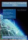 Virtual Network Computing (VNC): High-impact Strategies - What You Need to Know, Kevin Roebuck, 1743047398