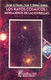 Los Rayos Cosmicos : Mensajeros de las Estrellas, Otaola, Javier A., 9681637399