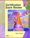 Certification Exam Review : The Pharmacy Technician, Johnston, Mike and Frank, Cliff, 0131147390