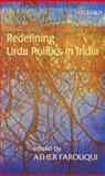 Redefining Urdu Politics in India 9780195677393