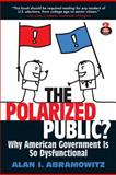 The Polarized Public?, Abramowitz, Alan I., 0205877397
