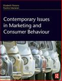 Contemporary Issues in Marketing and Consumer Behaviour, Parsons, Elizabeth and Maclaran, Pauline, 0750687398
