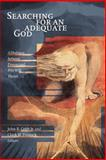 Searching for an Adequate God : A Dialogue Between Process and Free-Will Theists, John B. Cobb, Clark H. Pinnock, 0802847390