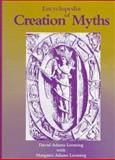 Encyclopedia of Creation Myths, David A. Leeming and Margaret A. Leeming, 0874367395