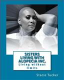 Sisters Living with Alopecia Inc, Stacie Tucker, 1495237397