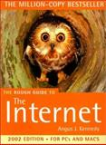 The Rough Guide to Internet 2002, Angus J. Kennedy, 1858287391