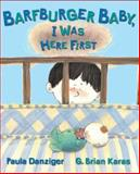 Barfburger Baby, I Was Here First, Paula Danziger, 0142407399