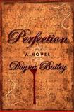 Perfection, Dayna Bailey, 1938467396