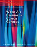 Warm Air Heating for Climate Control, Cooper, William B. and Lee, Raymond E., 0131747398