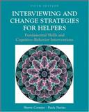 Interviewing and Change Strategies for Helpers : Fundamental Skills and Cognitive-Behavior Interventions, Rolfes, Sharon R. and DeBruyne, Linda K., 0534537391