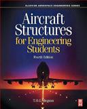 Aircraft Structures for Engineering Students, Megson, T. H. G., 0750667397