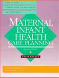 Maternal-Infant Health Care Planning, Jaffe, Marie S. and Melson, Kathryn A., 0874347394