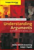 Understanding Arguments : An Introduction to Informal Logic, Sinnott-Armstrong, Walter and Fogelin, Robert J., 1285197399