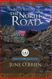 The North Road, June O'Brien, 1492177393
