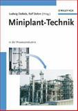 Miniplant-Technik in der Prozessindustrie, Deibele, Ludwig, 3527307397