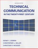 Technical Communication in the Twenty-First Century Plus MyWritingLab with Pearson EText -- Access Card Package, Dobrin, Sidney I. and Weisser, Christian R., 0134017390