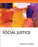 Advocacy for Social Justice : A Global Perspective, Martin, Michelle E., 0205087396
