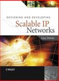 Designing and Developing Scalable IP Networks, Davies, Guy, 0470867396