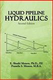 Liquid Pipepline Hudraulics, E. Shashi Menon and Pramila S. Menon, 1466977396