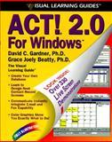 ACT! 2.0 for Windows, Grace J. Beatty, 1559587393