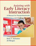 Assisting with Early Literacy Instruction 9780137147397
