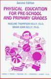 Physical Education for Pre-School and Primary Grades 9780398067397