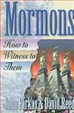 Mormons, John R. Farkas and David A. Reed, 0801057396