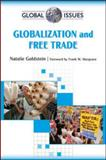 Globalization and Free Trade, Goldstein, Natalie, 0816077398