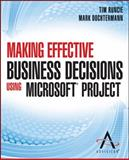 Making Effective Business Decisions Using Microsoft Project, Advisicon and Runcie, Tim, 1118097394