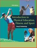 Introduction to Physical Education, Fitness, and Sport, Siedentop, Daryl, 0072557397