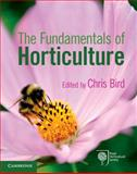 The Fundamentals of Horticulture : Theory and Practice, , 0521707390