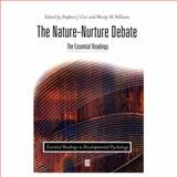 The Nature-Nurture Debate : The Essential Readings, Williams, Wendy M. and Ceci, Stephen J., 0631217398