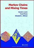 Markov Chains and Mixing Times, Levin, David A. and Wilmer, Elizabeth L., 0821847392