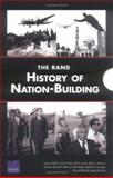 The Rand History of Nation-Building, James Dobbins, 0833037390