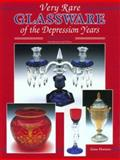 Very Rare Glassware of the Depression Years, Gene Florence, 0891457399