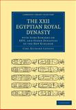 The XXII. Egyptian Royal Dynasty, with Some Remarks on XXVI, and Other Dynasties of the New Kingdom, Lepsius, Carl Richard, 1108017398
