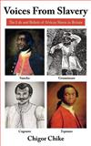 Voices from Slavery, Chigor Chike, 1425987397