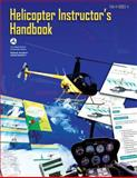 Helicopter Instructor's Handbook, U. S. Department of Transportation Federal Aviation Administration, 1483927393