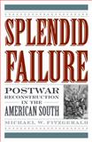 Splendid Failure, Michael W. Fitzgerald, 1566637392