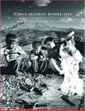 Human Security Report 2005 : War and Peace in the 21st Century, Human Security Centre, 0195307399