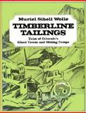 Timberline Tailings, Muriel S. Wolle, 080400739X